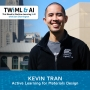 Artwork for Active Learning for Materials Design with Kevin Tran - TWiML Talk #238
