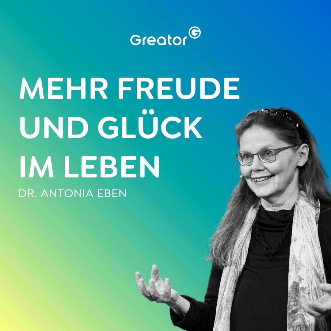 #792 Im Leben wachsen: 3 Tipps für mehr Freude und Glück // Dr. Antonia Eben