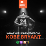 Artwork for What We Learned From Kobe Bryant
