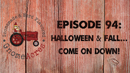 Artwork for Ep 94: Halloween & Fall...Come on Down!