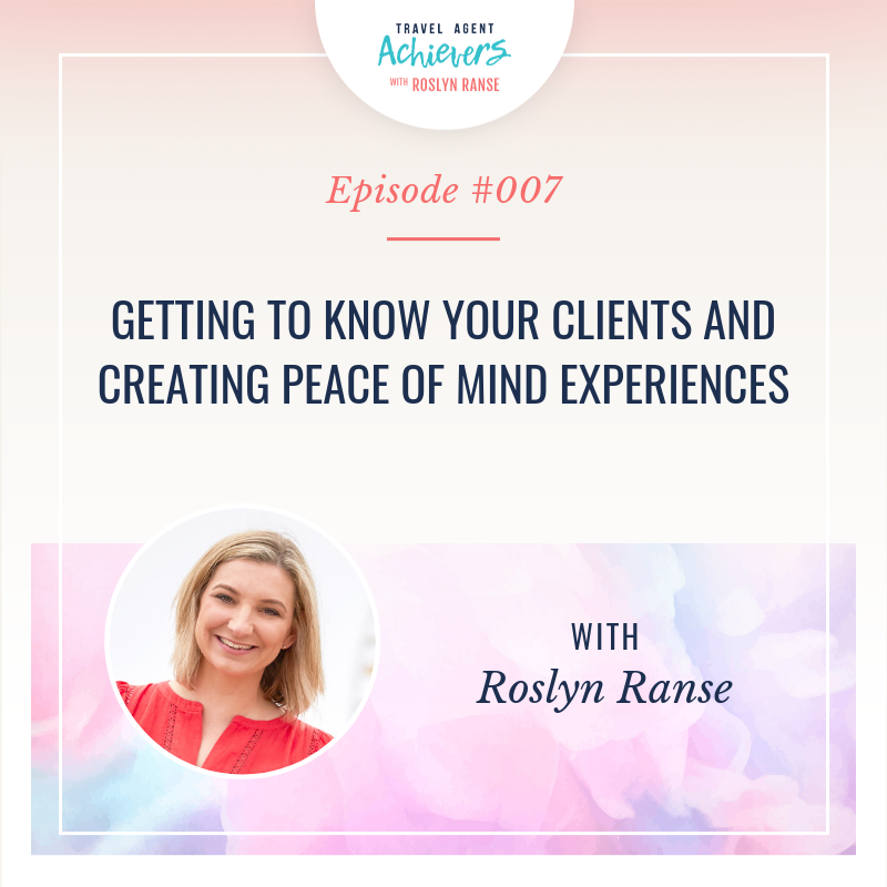 Artwork for Getting to know your Clients and Creating Peace of Mind Experiences