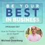 Artwork for EP037 - How to Position Yourself as an Expert with Michael Greenberg and Ian Luckett