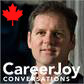 CareerJoy Conversations -Canada's Career Coaching