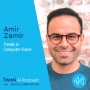 Artwork for Trends in Computer Vision with Amir Zamir - #338