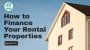 Artwork for How to Finance Your Rental Properties - IFP EP#134