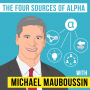 Artwork for Michael Mauboussin – The Four Sources of Alpha - [Invest Like the Best, EP.126]