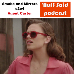 Agent Carter s2e4 - 'Nuff Said: The Marvel Podcast