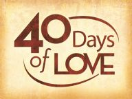 40 Days of Love - Love is Not Easily Angered