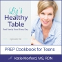 Artwork for 52: PREP Cookbook for Teens with Katie Morford, MS, RDN