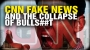 "Artwork for CNN fake news and the ""collapse of bulls##t"""