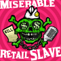 Artwork for 200. The Unwritable Miserable Retail Slave (with special guests from The Unwritable Rant, Juliette Miranda and David the Producer)