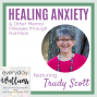 Artwork for Ep. 70 Healing Anxiety and Other Mental Illnesses through Nutrition
