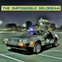 Artwork for The Impossible DeLorean
