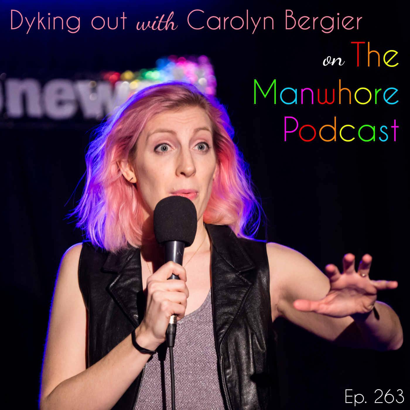 The Manwhore Podcast: A Sex-Positive Quest - Ep. 263: Dyking Out on Divorce with Carolyn Bergier