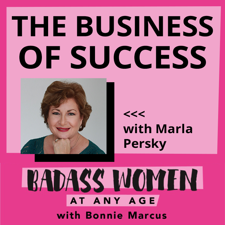 Artwork for 084 The Business of Success with Marla Persky