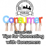 Artwork for 020 - Tips for Connecting with Consumers
