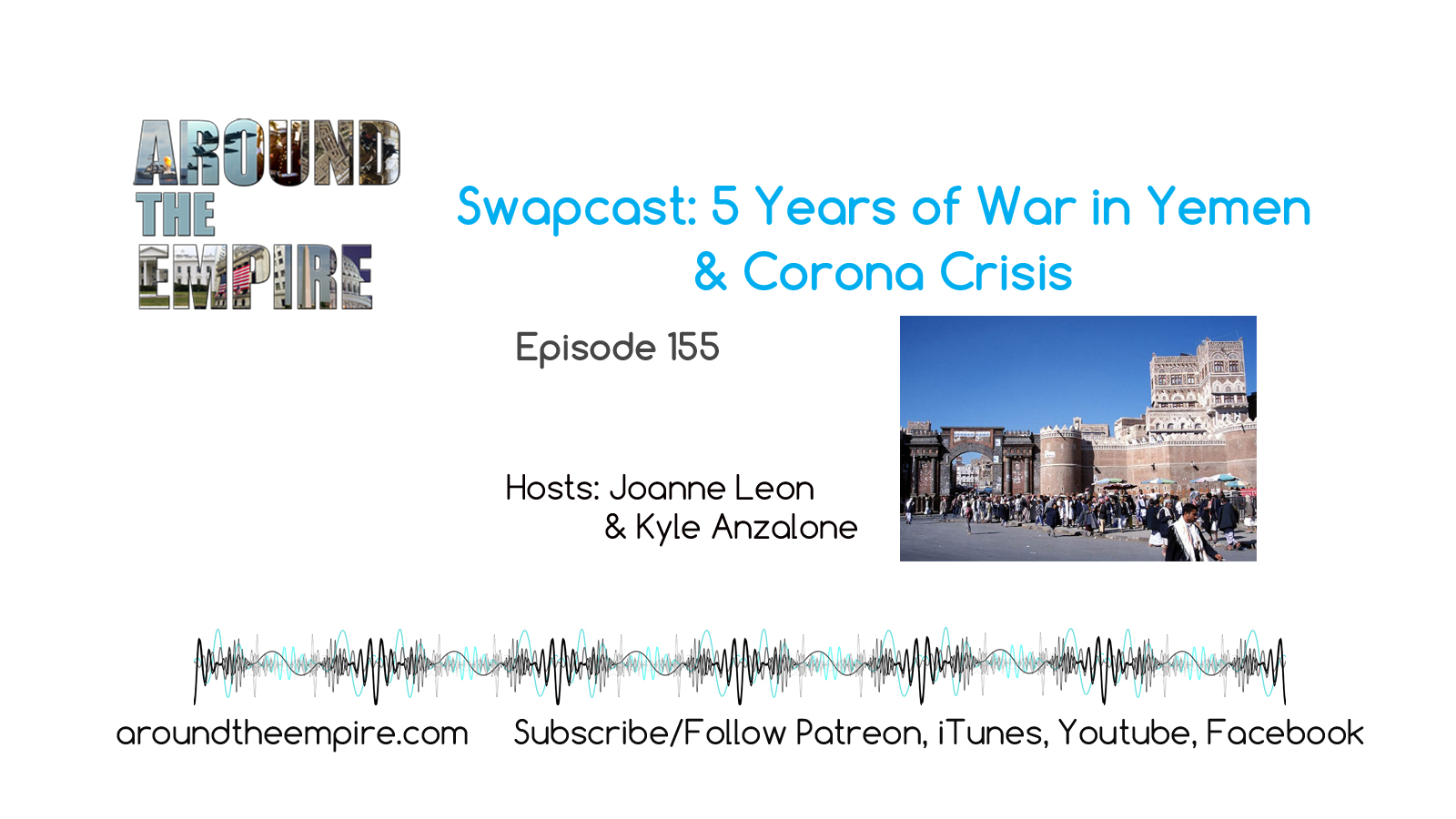 Ep 155 Swapcast 5 Years of War in Yemen, Coronavirus Crisis