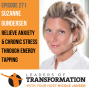 Artwork for 271: Suzanne Gundersen: Relieve Anxiety & Chronic Stress Using Energy Tapping