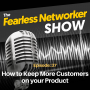 Artwork for E37: How to Keep More Customers on your Product