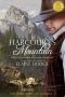 Artwork for Elaine Dodge: Harcourt's Mountain