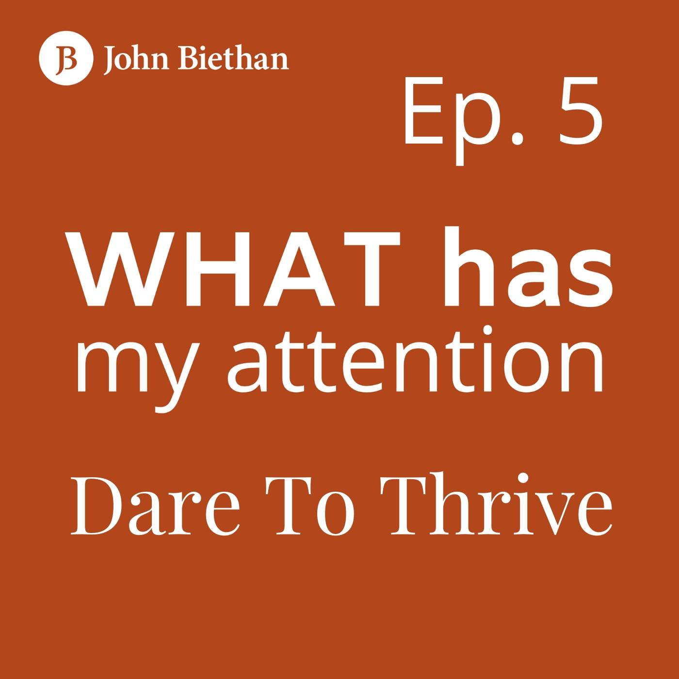 Ep. 5 Mel Robertson: Dare To Thrive