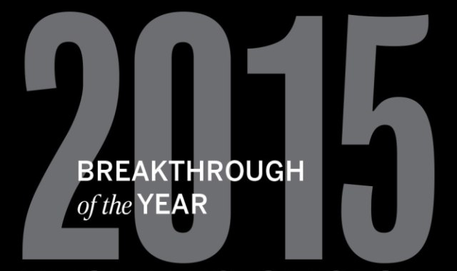 The Science breakthrough of the year, readers' choice, and the top news from 2015.