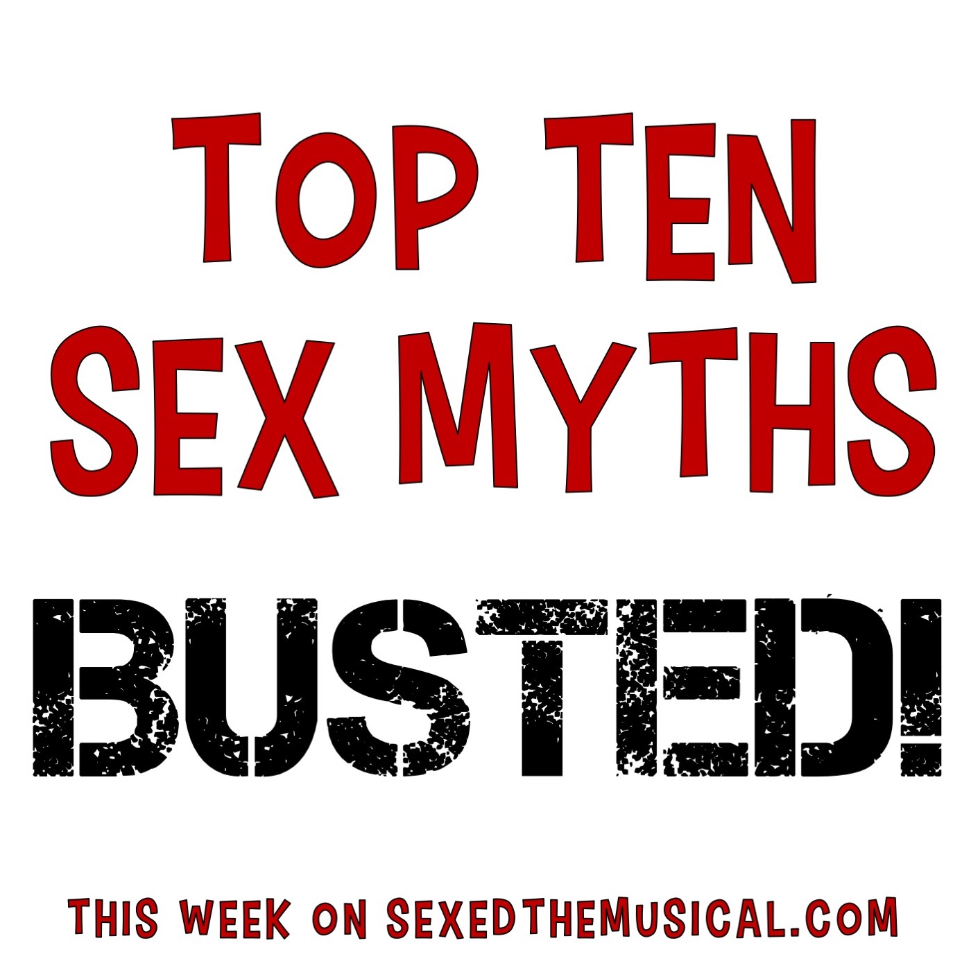 TOP TEN SEX MYTHS BUSTED!