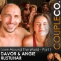 Artwork for Producing Love Around The World: Angie & Davor Rostuhar, Filmmakers, Part 1