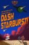 Artwork for The Intergalactic Adventures of Dash Starburst