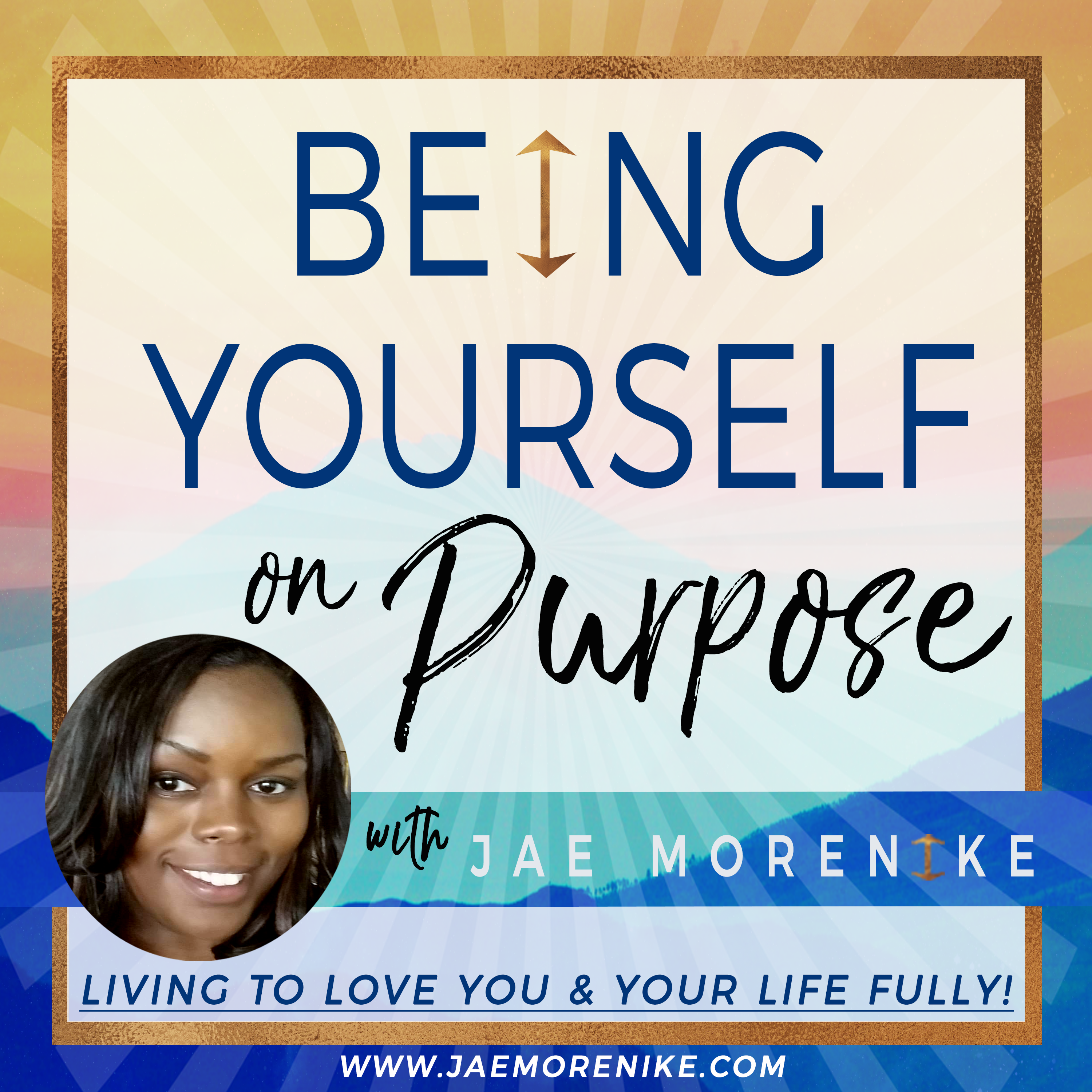 Being Yourself on Purpose with Jae Morenike show art