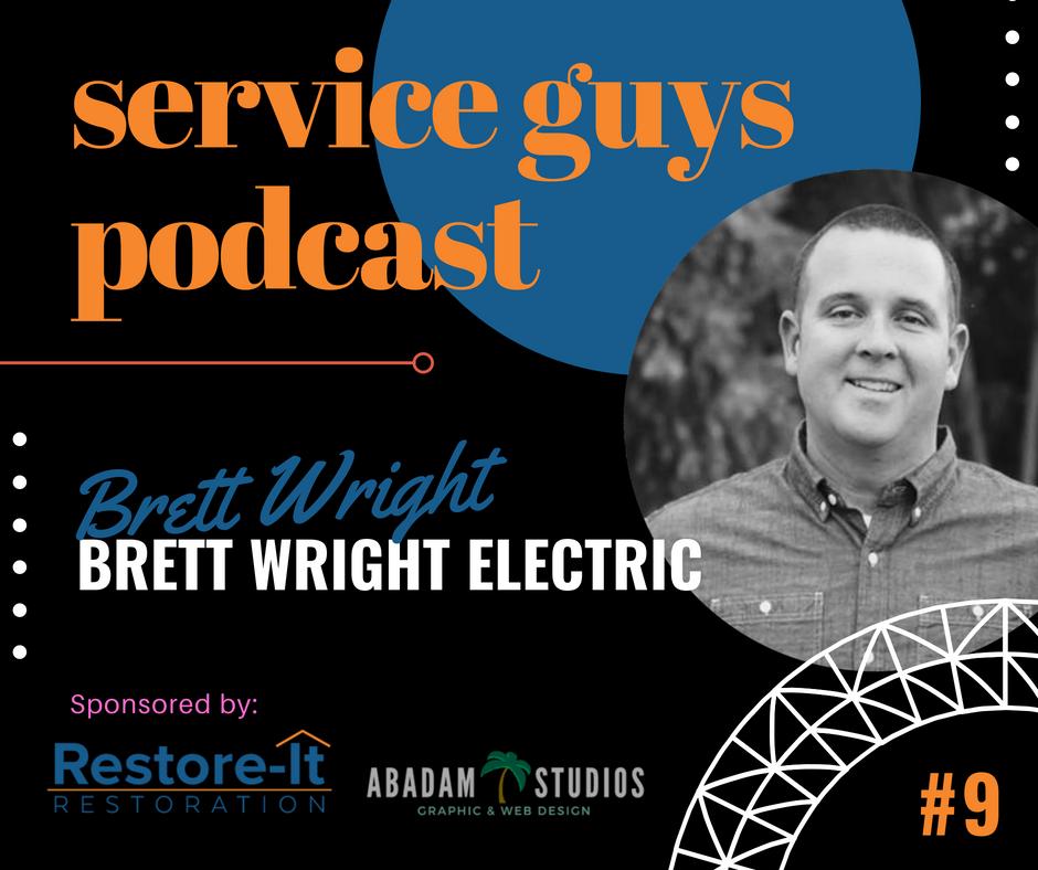 SGP009 : Brett Wright with Brett Wright Electric