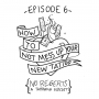 Artwork for Ep 6: How to Not Mess Up Your New Tattoo