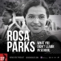 Artwork for Rosa Parks: What You Didn't Learn In School