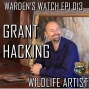 Artwork for 013 Grant Hacking - Wildlife Artist