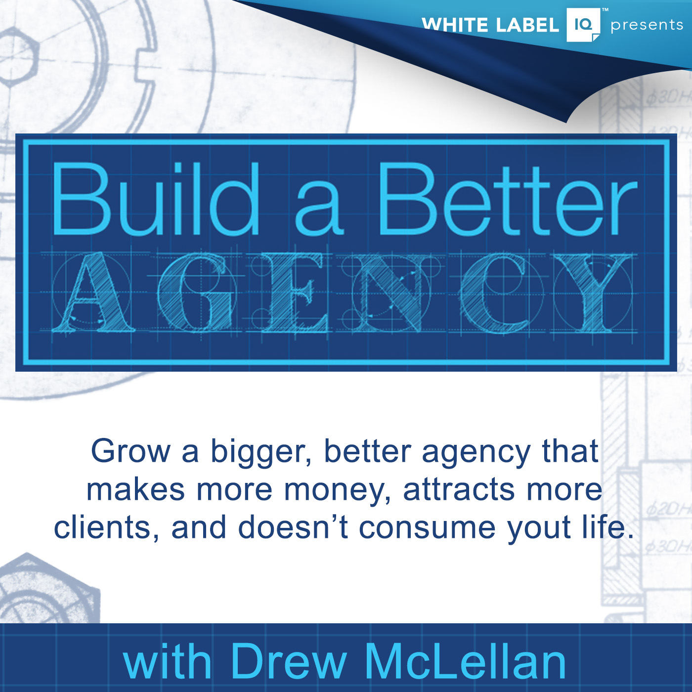 Build a Better Agency Podcast show art
