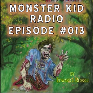 Monster Kid Radio #013 - 20 Million Miles to Earth . . . and Edward J. Russell