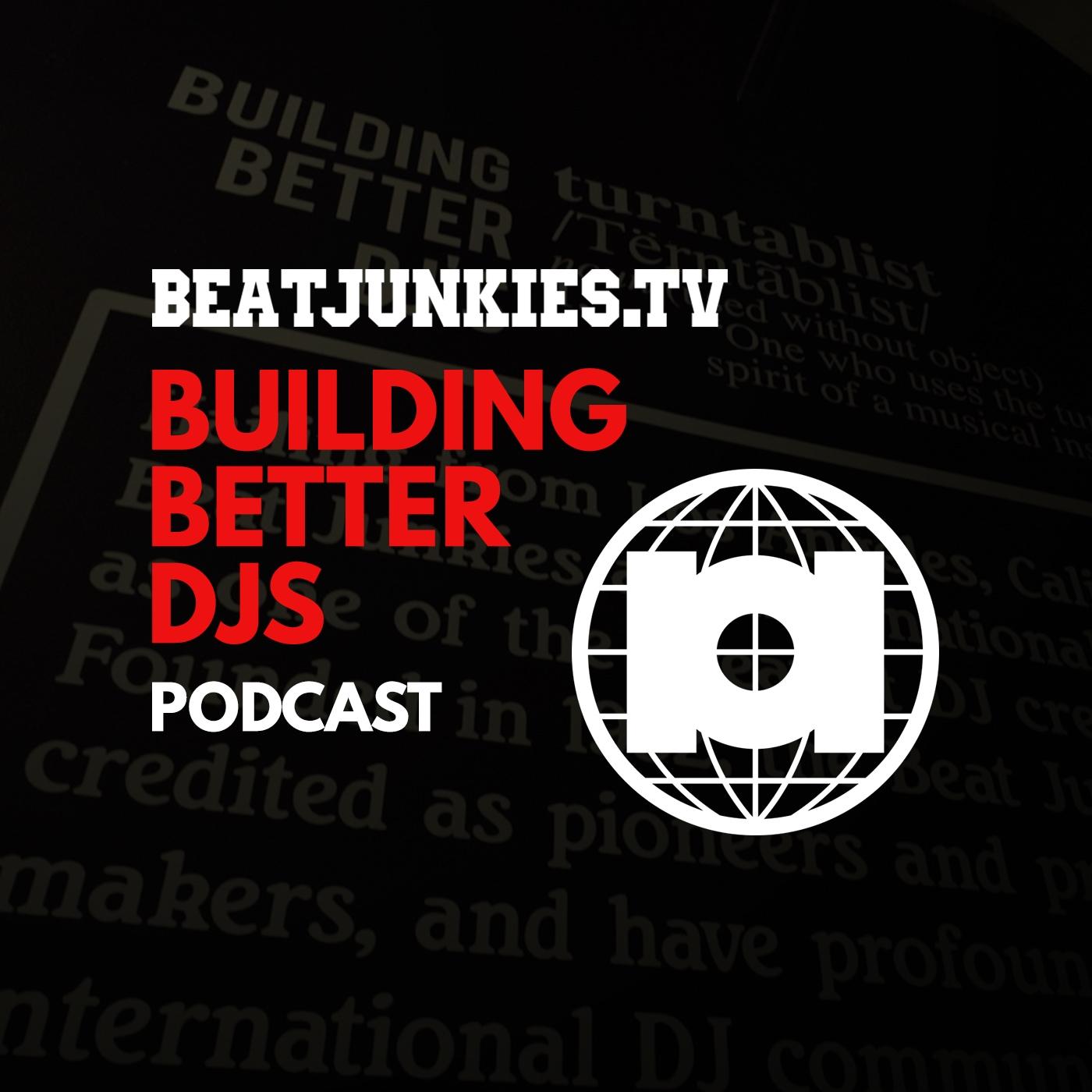 b08c7f46b46 Building Better DJs Ep. #2- Bad Habits - Building Better DJs ...