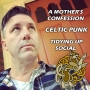 Artwork for Tidying Up Social, Celtic Punk, A Mother's Confession #181
