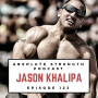 Artwork for Ep 123: Jason Khalipa on Winning the CrossFit Games and Living with an AMRAP Mentality