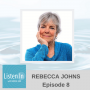 Artwork for The Power of Deep Listening with Executives with Rebecca Johns