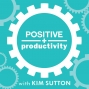 Artwork for PP 064: Peak Productivity as a Creative Entrepreneur with Kathryn Brown