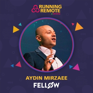 Aydin Y Mirzaee, CEO & Co-Founder, Fellow.app