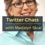 Artwork for Twitter Chats with Madalyn Sklar