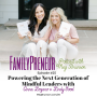 Artwork for Powering the Next Generation of Mindful Leaders with Anna Lozano and Lindy Sood