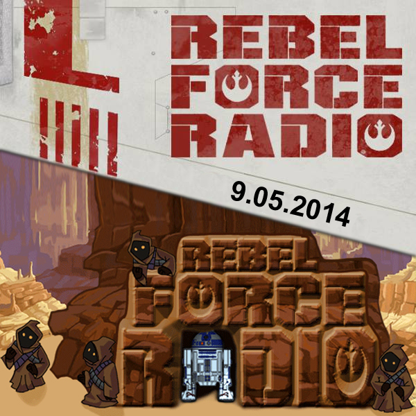 RebelForce Radio: September 5, 2014