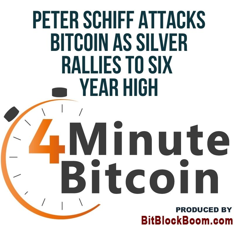 Peter Schiff Attacks Bitcoin as Silver Rallies to Six Year High
