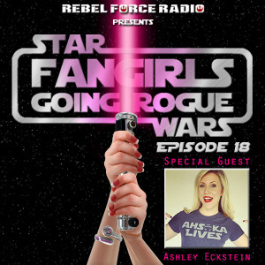 Artwork for Fangirls Going Rogue Episode 18 with Ashley Eckstein