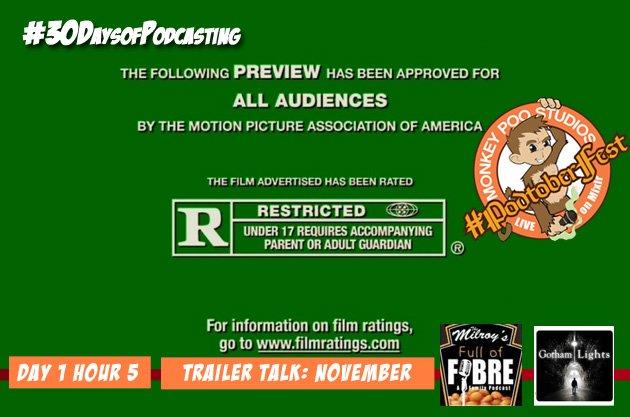 Day 6: Trailer Talk (November Movies)
