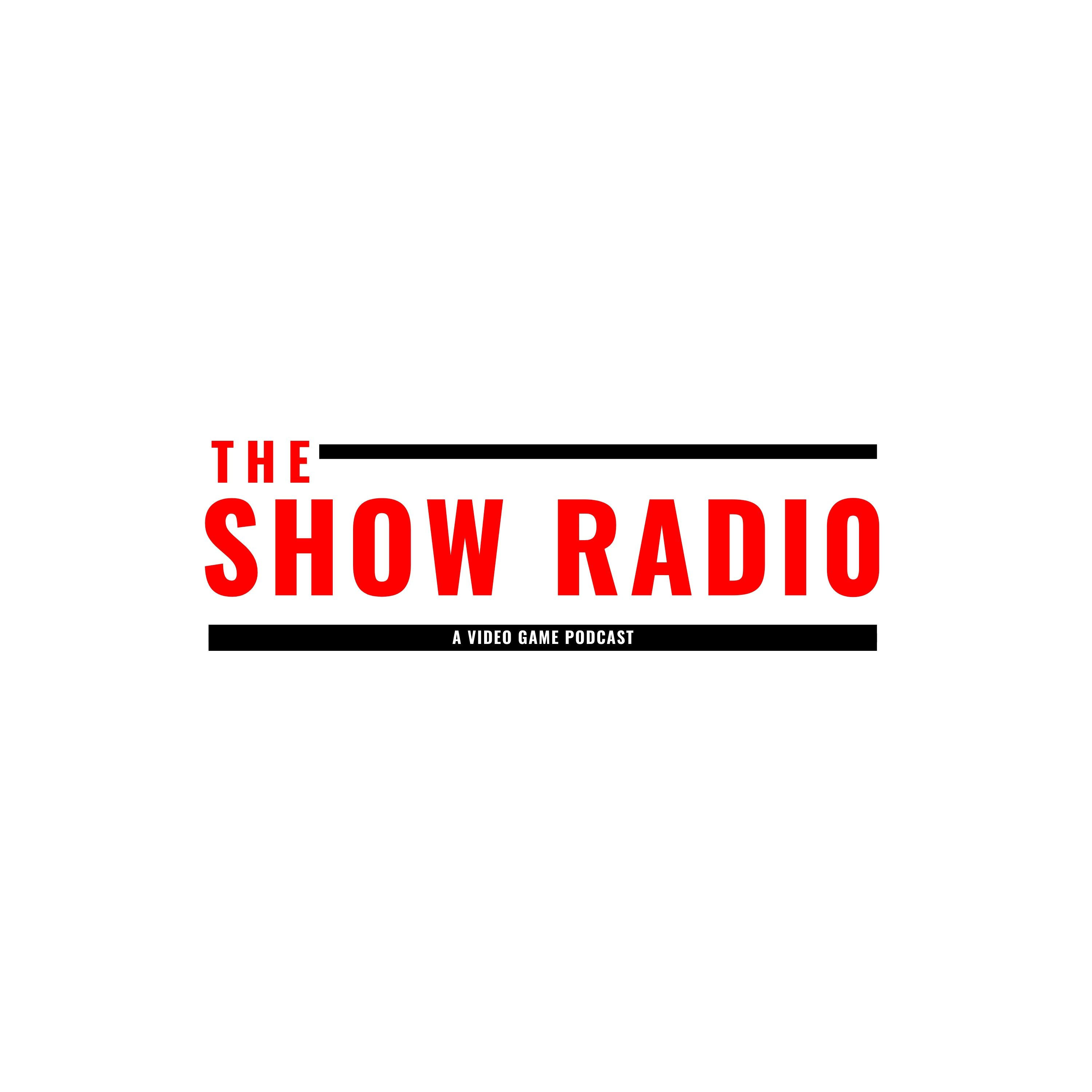 The Show Radio: A Tech, Video Games and Entertainment Podcast show art