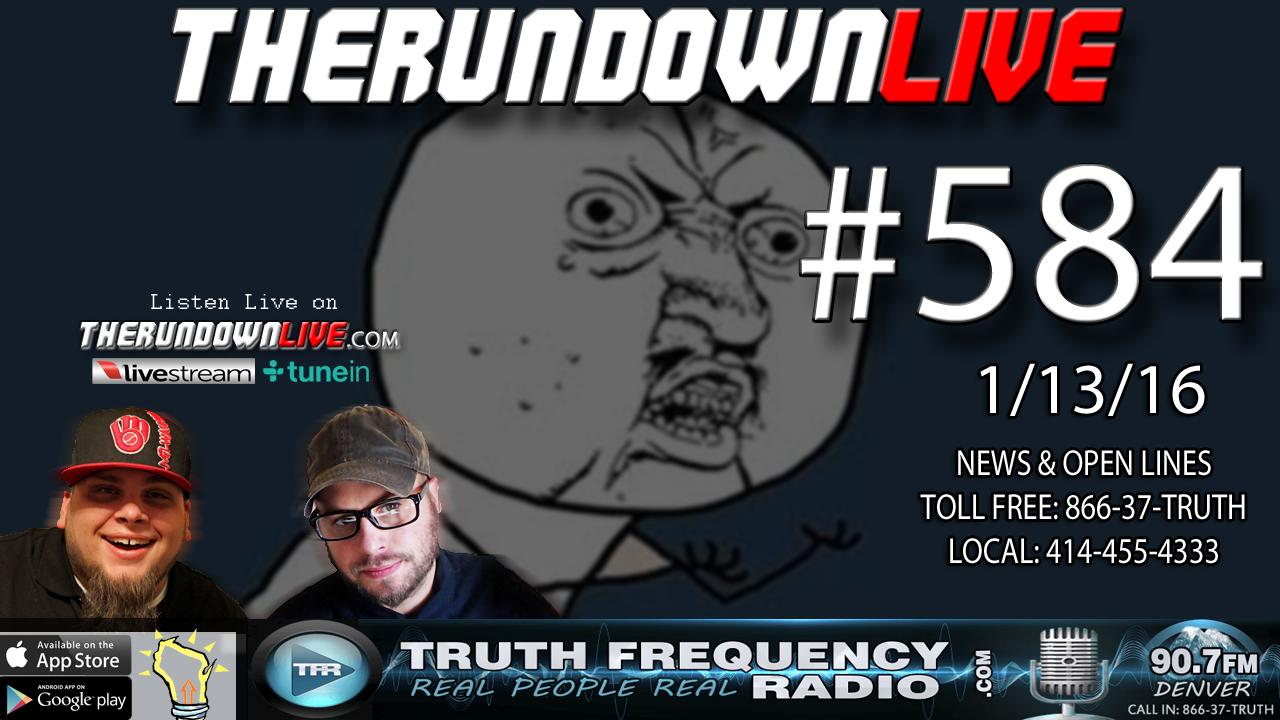 The Rundown Live #584 (2016 Election, Powerball, Science or Faith?)